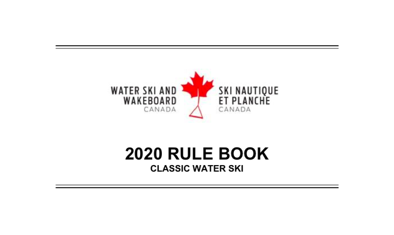 SUMMARY OF 2020 RULE CHANGES – WATER SKI CANADA RULE BOOK