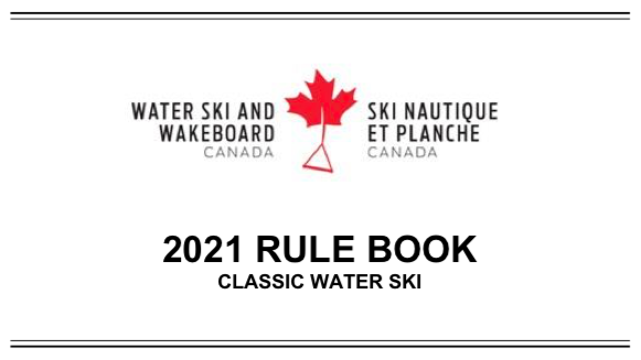 2021 WATER SKI CANADA RULE BOOK NOW AVAILABLE